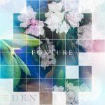 Album Review: Foxture – EDEN